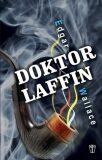 Doktor Laffin - Edgar Wallace