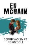 Dokud vás smrt nerozdělí - Ed McBain