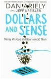 Dollars and Sense : Money Mishaps and How to Avoid Them - Dan Ariely