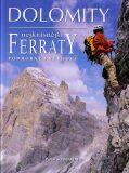Dolomity - Nejkrásnější Ferraty - podrobný průvodce - Sombardier Pascal