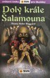 Doly krále Šalamouna - Světová četba pro školáky - Henry Rider Haggard