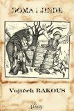 Doma i jinde - Vojtěch Rakous