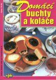 Domácí buchty a koláče - Jiří Kareš