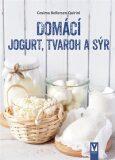 Domácí jogurt, tvaroh a sýr - Cosima Bellersen Quirini