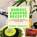 Domácí konopné recepty - Hinchliffe Sandra