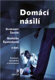 Domácí násilí - Naděžda Špatenková, ...