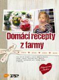 Domácí recepty z farmy - Cosima Bellersen Quirini