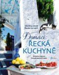 Domácí řecká kuchyně - Veronika Hájková, ...