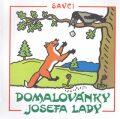 Domalovánky - Josefa Lady Savci - Josef Lada