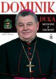 Dominik Duka - Pavel Veselý