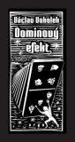 Dominový efekt - Václav Vokolek