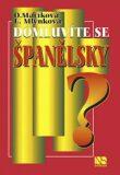 Domluvíte se španělsky? - Ludmila Mlýnková, ...