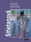Domovní důvěrnosti - Jindřiška Smetanová