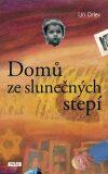 Domů ze slunečných stepí - Uri Orlev