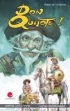 Don Quijote I. - Miguel de Cervantes y Saavedra
