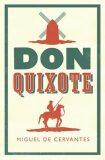 Don Quixote - Miguel de Cervantes y Saavedra