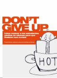 Don°t Give Up! - Espanol - PELIKÁN