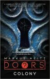 Doors: Colony - Markus Heitz