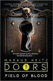 Doors: Field of Blood - Markus Heitz