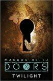 Doors: Twilight - Markus Heitz