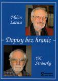 Dopisy bez hranic - Jiří Stránský, ...
