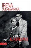 Dopisy Kafkovi - Irena Obermannová