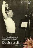 Dopisy z dáli (1940-1943) - Kratochvíl Josef Jan, ...