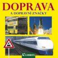 Doprava a dopravní značky -