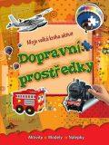 Moje velká kniha aktivit Dopravní prostrědky - EXBOOK
