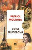 Dora Bruderová - Patrick Modiano