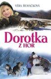 Dorotka z hor - Věra Řeháčková
