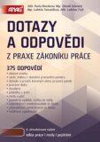 Dotazy a odpovědi z praxe zákoníku práce - Zdeněk Schmied, ...