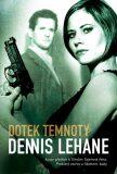 Dotek temnoty - Dennis Lehane