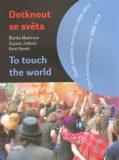 Dotknout se světa/To touch the world - Karel Veselý, ...