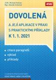 Dovolená a její aplikace v praxi s praktickými příklady k 1. 1. 2021 - Zdeněk Schmied, ...