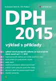 DPH 2015 - výklad s příklady - Svatopluk Galočík, ...