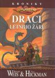 DragonLance: Kroniky 4. - Draci letního žáru - Margaret Weis, ...