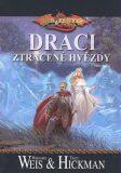 DragonLance: Válka duší 2 - Draci ztracené hvězdy - Margaret Weis, Tracy Hickman