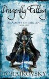 Dragonfly Falling: Shadows of the Apt: Book 2 - Adrian Tchaikovsky