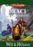 DragonLance: Kroniky 3. - Draci jarního úsvitu - Margaret Weis, Tracy Hickman
