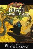 DragonLance: Ztracené kroniky 3 - Draci zlatookého mága - Margaret Weis, Tracy Hickman