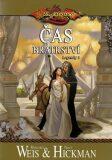 DragonLance: Legendy 1 - Čas bratrství - Margaret Weis, Tracy Hickman