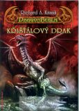 Křišťálový drak - Richard A. Knaak