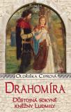Drahomíra - Oldřiška Ciprová