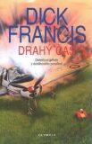 Drahý čas - Dick Francis