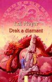 Drak a diamant - Kai Meyer