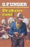 Drakeův ranč - G. F. Unger