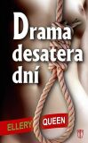Drama desatera dní - Ellery Queen