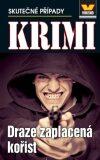 Draze zaplacená kořist - Krimi 5/14 - František Uher