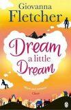 Dream a Little Dream - Giovanna Fletcher